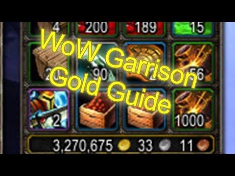 World of Warcraft Garrison Gold Cap Guide +500,000g Monthly   WoW Gold Guide WoW Garrison Guide