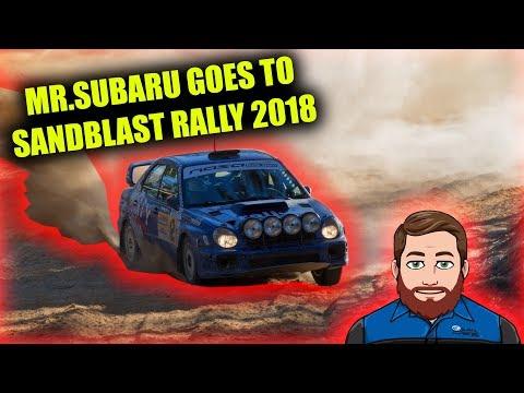 Mr.Subaru Goes To Sandblast Rally 2018