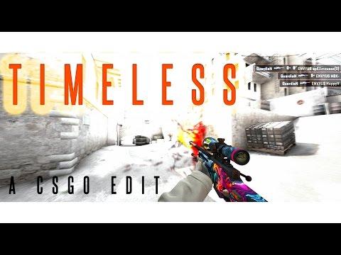 Timeless - (Fragmovie/Edit) CS:GO
