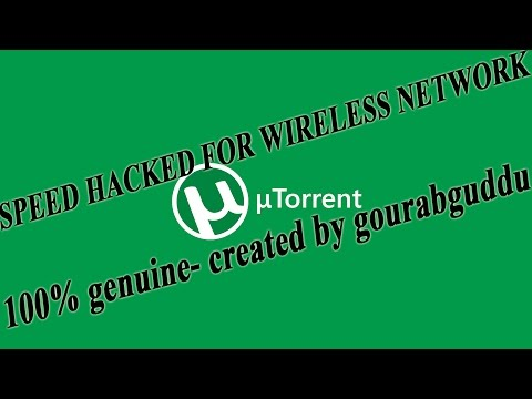 HOW TO INCREASE SPEED OF uTorrent || ideal for mobile wireless networks.