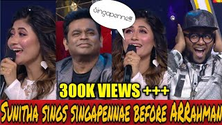 Sunitha sings singapenne infront of AR Rahman in super singer 8 | cook with comali | Sunitha sings