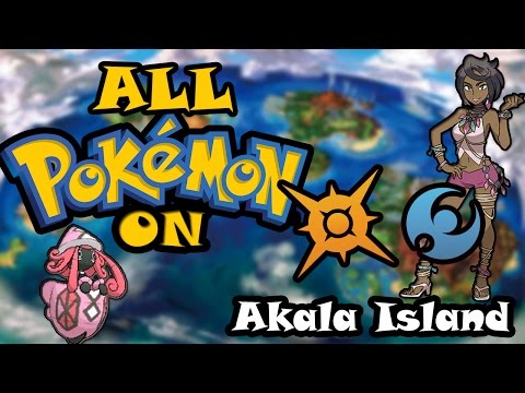 All Pokemon On Akala Island! (2nd Island)
