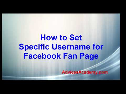 How to Set Custom Username for Facebook Fan Page