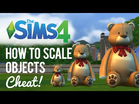 The Sims 4 — How to Scale Objects / Increase size