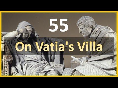 Seneca - Moral Letters - 55: On Vatia's Villa
