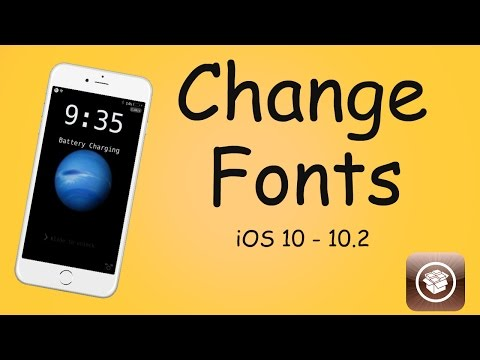 How To Change Fonts On iOS 10 - 10.2 Jailbreak Required