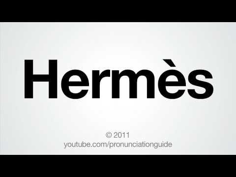 How To Pronounce Hermès.