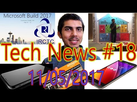 [हिंदी]Tech News #18- No.1 Android|Asus New Launch|Microsoft Build 2017|India First Smart Home....