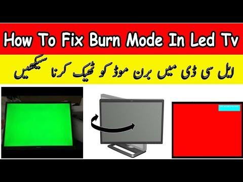 LED Burn Mode Problam Fix! How To Fix Burn Mode In Led Tv