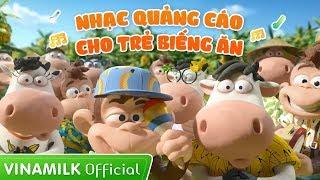Quảng Cáo Vinamilk - Tổng Hợp Quảng Cáo Hay Cho Trẻ Biếng ăn