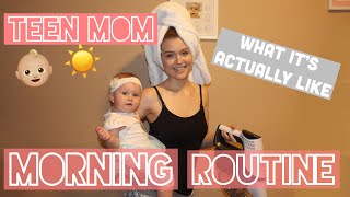 TEEN MOM MORNING ROUTINE: LIFE WITH A BABY