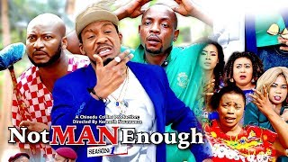 2017 Latest Nigerian Nollywood Movies - Not Man Enough 1