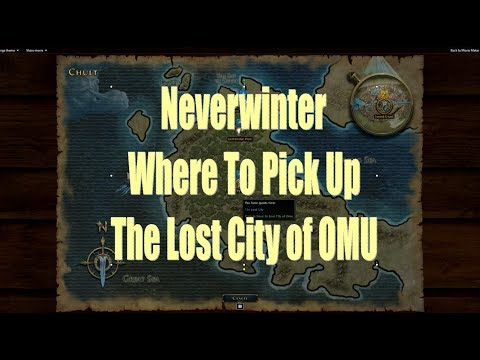 Neverwinter Where or How to Get The Quest or Start the Lost City of OMU and Your FREEBIES