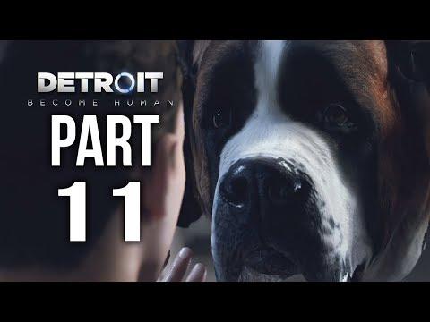 DETROIT BECOME HUMAN  Gameplay Walkthrough Part 11 | Infiltration