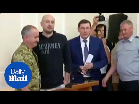 Arkady Babchenko, thought killed, appears at news conference - Daily Mail
