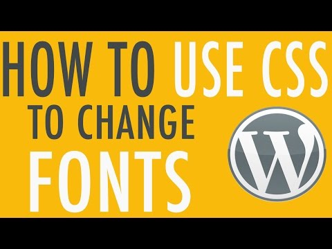 How to change fonts and text with CSS in WordPress