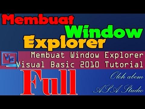 Full Video, Membuat Window Explorer, Visual Basic 2010 Tutorial