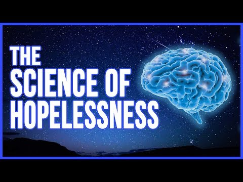 Overcoming Hopelessness - Using Neuroscience to Overcome Depression and Improve Your Mental Health