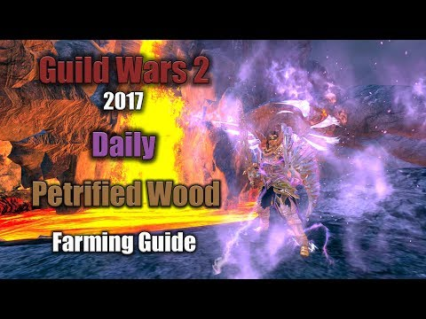 [GW2] 2017 Daily Petrified Wood Farming in Ember Bay