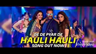 Hauli hauli Neha Kakkar   De De Pyar De   Ajay Devgan   Tabu   New song  