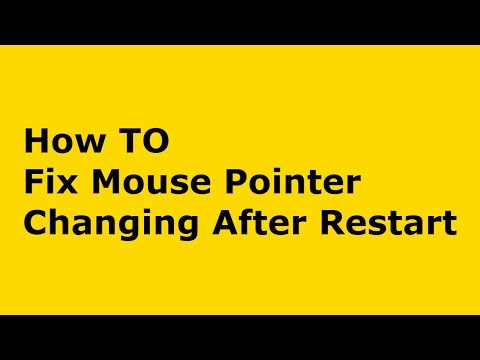 How to fix mouse pointer changes back into normal after restarting