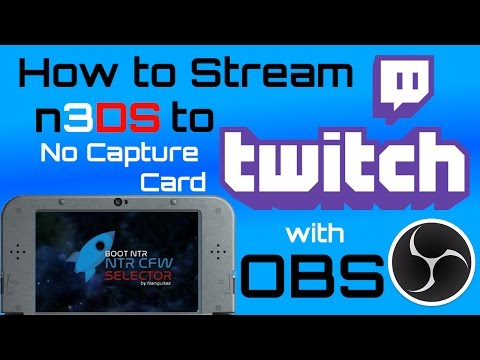 How to Use NTR CFW, Kit-kat & OBS to STREAM 3DS Gameplay to TWITCH - No Capture Card!