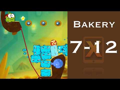 Cut the Rope 2 Walkthrough - Bakery 7-12 - 3 Stars + Medal