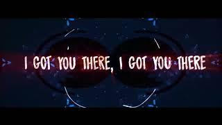 Matrix & Futurebound - Got You There - OFFICIAL LYRIC VIDEO