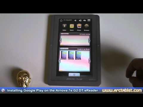 Installing Google Play / Android Market on the Arnova 7e G2 DT eReader