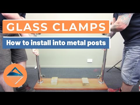 How to Install Glass Clamps into Metal Posts
