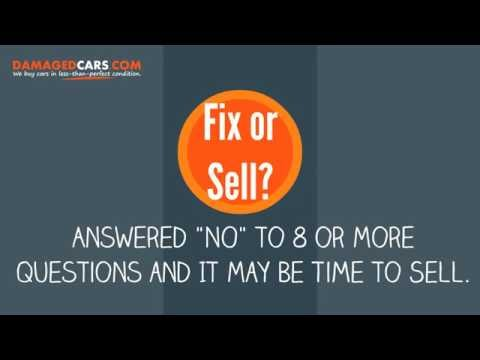 Salvage Value of your Car. Fix it or Sell it?