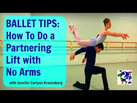 Ballet Partnering Lift with No Arms - a How To by Prima Ballerina, Jennifer Carlynn Kronenberg