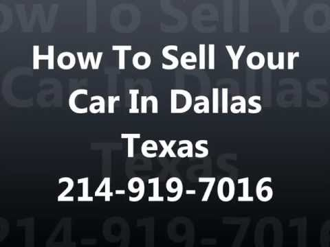 How To Sell My Car In Dallas Texas 214-919-7016 Cash For Cars Dallas TX - Sell Junk Car