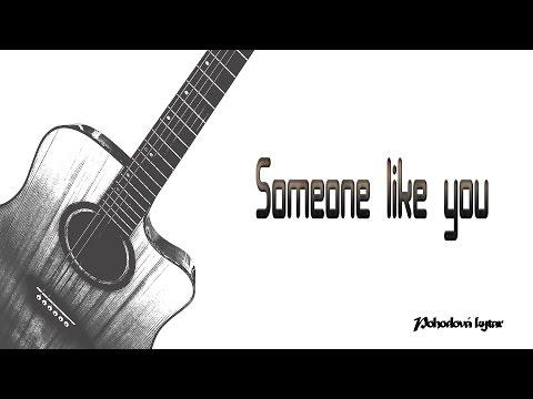 Someone Like You Guitar Covertabs Pohodova Kytara