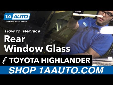 How to Replace Install Rear Window Glass 04 Toyota Highlander