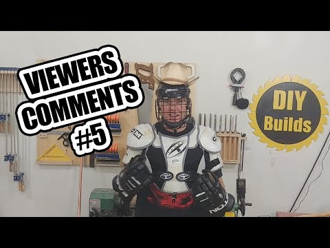 DIY Builds - Viewer's Comments #5