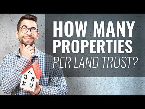 How Many Properties Per Land Trust