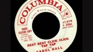 Carol Hall  Beat Beat Click Click Tap Tap