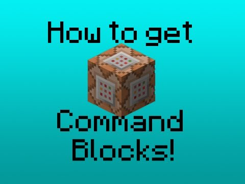 HOW TO GET COMMAND BLOCKS IN MINECRAFT!