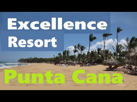 Excellence Resort Punta Cana Review
