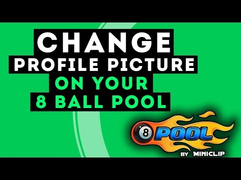 How to Change 8 Ball Pool Profile Picture (2017)
