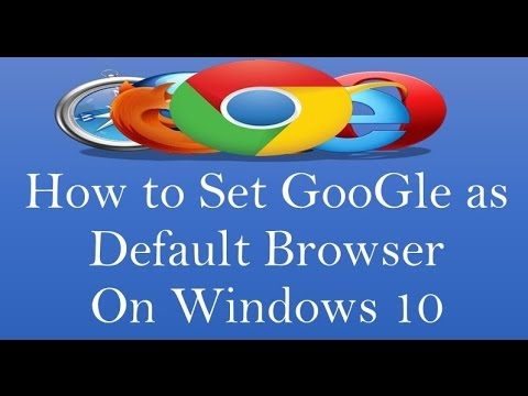 how to set google as default browser on windows 10 2017