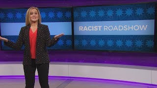 Racist Roadshow | February 7, 2018 Act 2 | Full Frontal on TBS