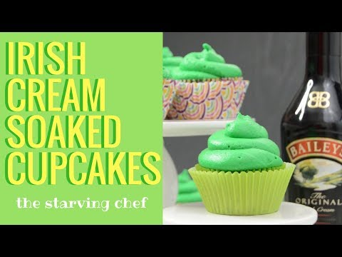 Bailey's Irish Cream SOAKED Cupcakes | The Starving Chef