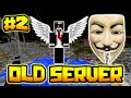 HACKING IS ALLOWED!!   OLDEST SERVER IN MINECRAFT #2