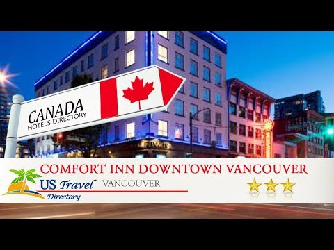 Comfort Inn Downtown Vancouver - Vancouver Hotels, Canada