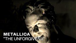 Metallica - The Unforgiven II (Video)