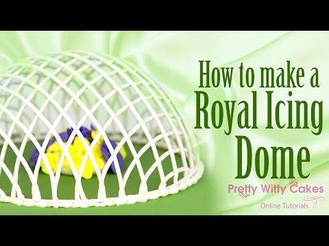 How to Make a Royal Icing Dome - Pretty Witty Cakes