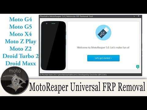 New MotoReaper V5.0 Motorola FRP Bypass Tool 2017 Moto Z, Moto G, Moto E, Droid Turbo 2, and Moto X