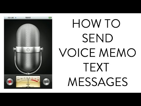 HOW TO SEND VOICE MEMOS AS TEXT MESSAGES ON IPHONE